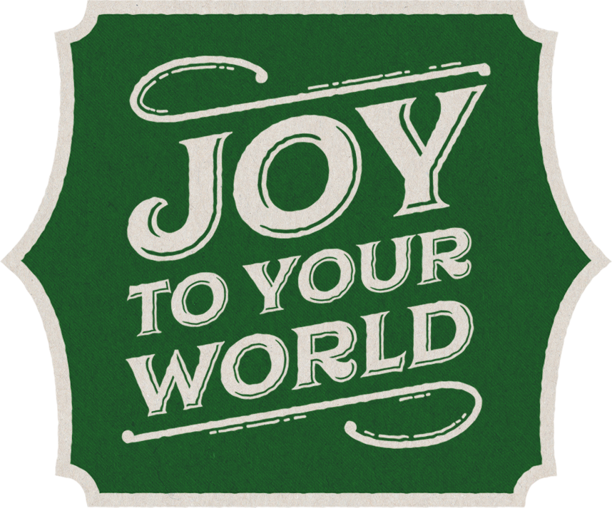 JOY_TO_YOUR_WORLD_STANDALONE.png