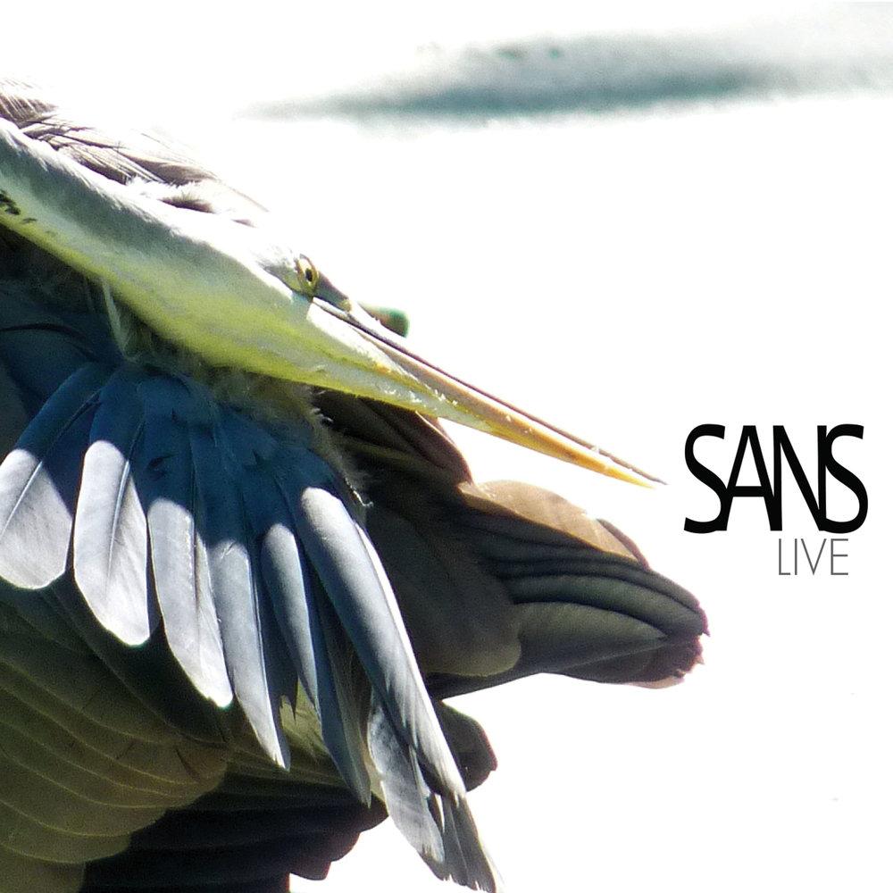 Sans -Sans Live