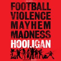 HOOLIGAN  Feature Documentary   Online,   Grade, Titles & VFX