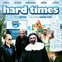 HARD TIMES  Feature Film   Online,   Grade, Titles & VFX