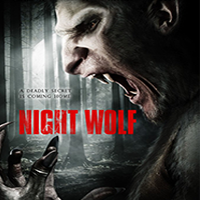 NIGHT WOLF  Feature Film   Online,   Grade, Titles & VFX
