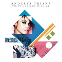 THAT'S ALRIGHT WITH ME  Promo for Andreya Triana   Grade