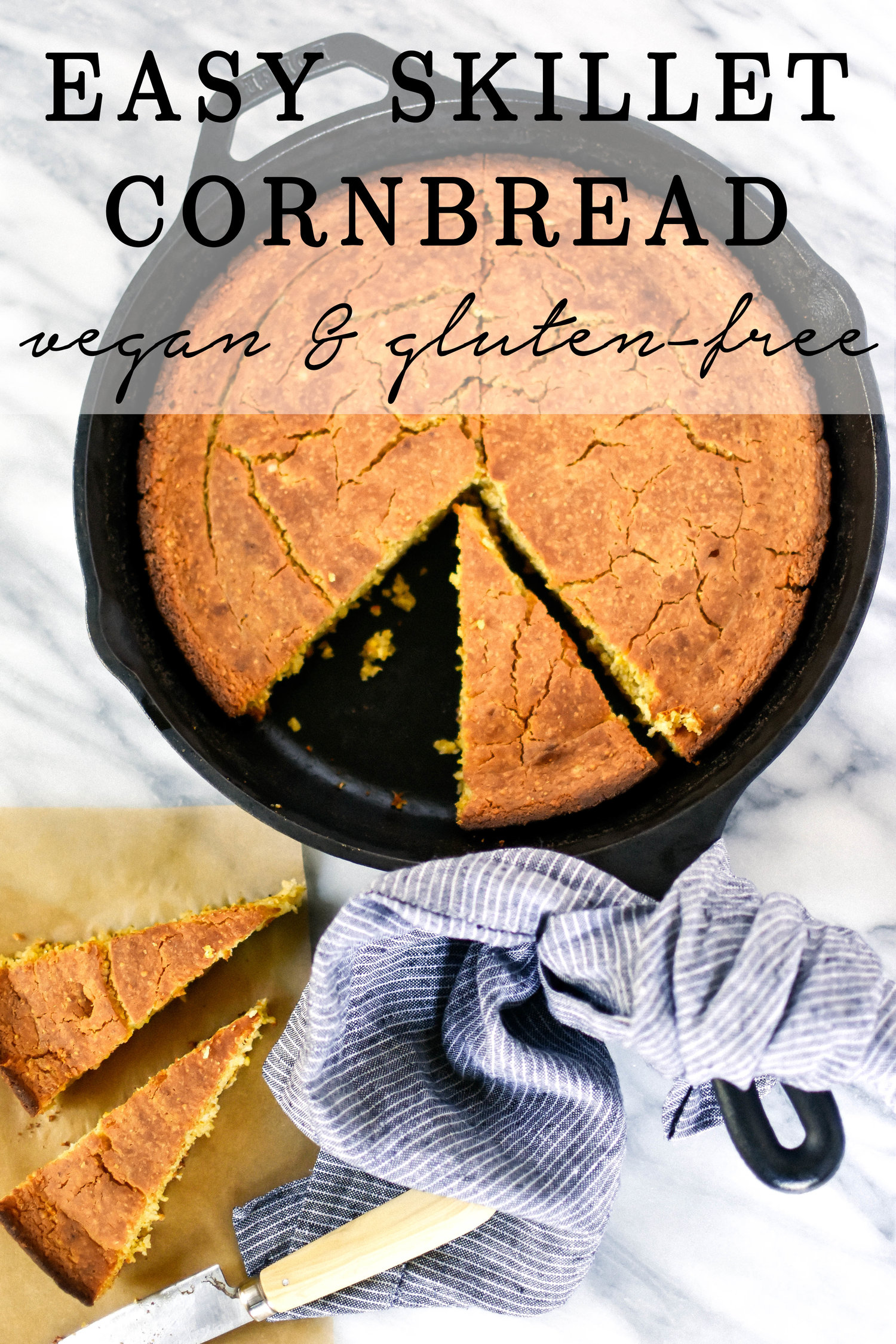 Easy Vegan and Gluten-free skillet cornbread