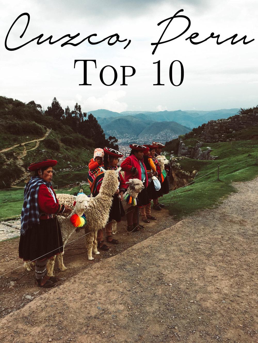 Cuzco, Peru Top 10