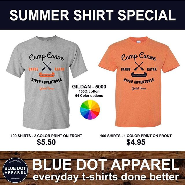 Summer Shirt Special!! Family reunions, Camps, Events, We can help you with anything you need.  Free custom artwork & No set up fees. Keep more money for your organization with our summer special!  Email Info@bluedotapparel.com for more information BlueDotApparel.com