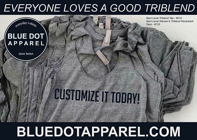 😎Everyone needs a good Triblend, and Next Level Apparel has what you need!🌞 http://www.nextlevelapparel.com/Prod-24-1-32-2/men39s-tri-blend-crew.htm http://www.nextlevelapparel.com/Prod-22-1-66-1/women39s-tri-blend-racerback-tank.htm  Customize yours today with BlueDotApparel.com 🦄 Let us help you look good!