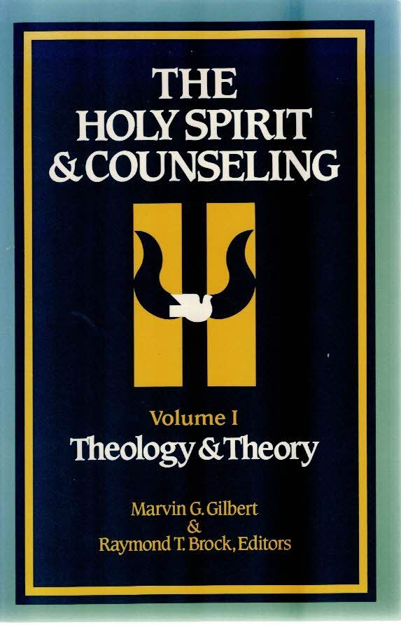The-Holy-Spirit-counseling-Volume-I-Theology-Theory-Marvin-G.-Gilbert-Raymond-T.-Brock-0913573140.jpg