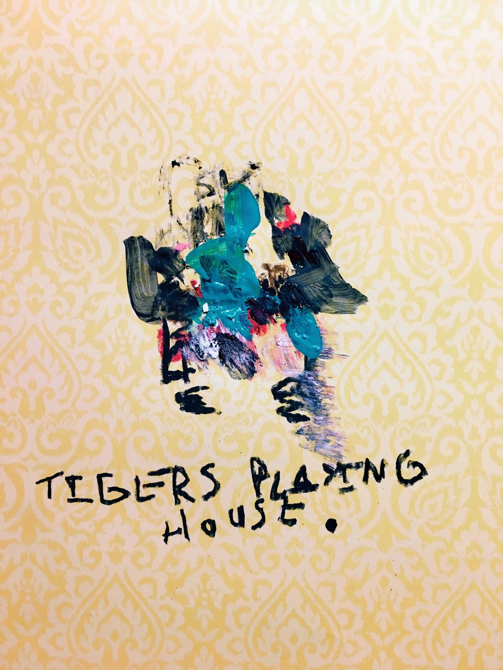 tigers playing house, 2018