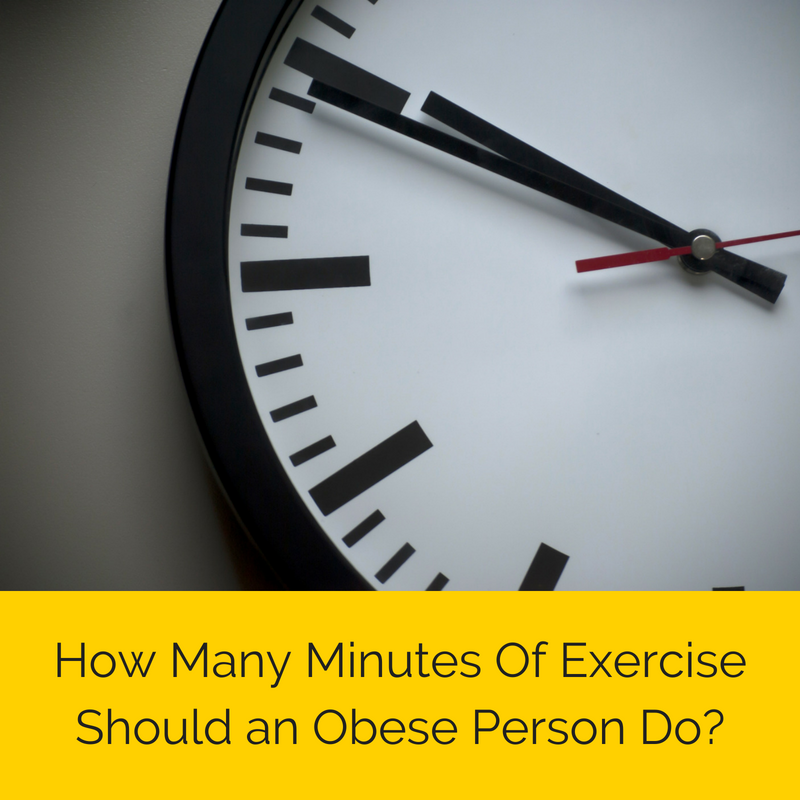 How Many Minutes Of Exercise Should an Obese Person Do.png