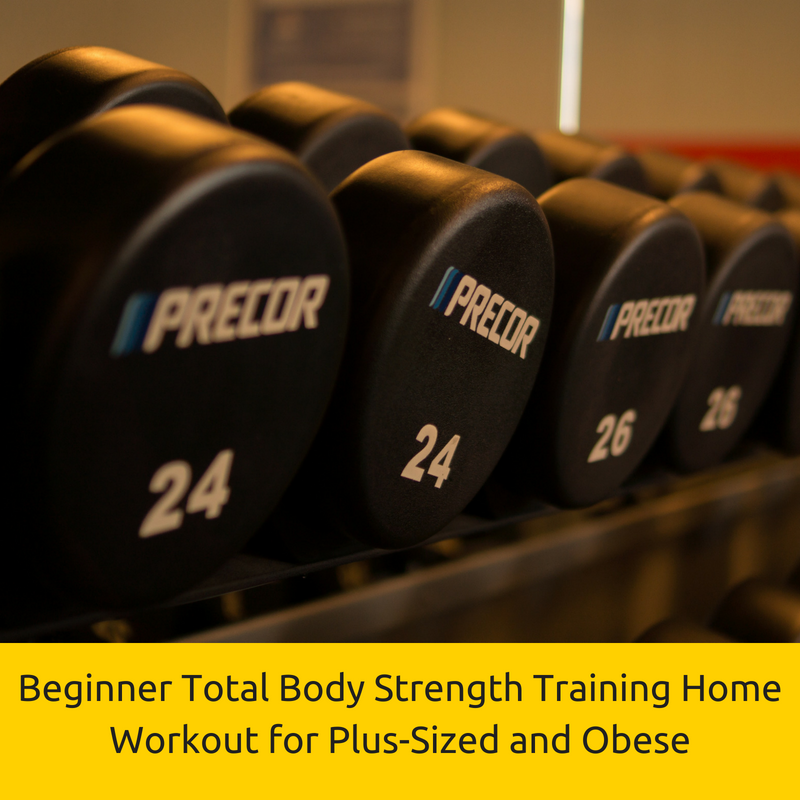 Total Body Strength Training Workout at Home for Obese Beginners.png