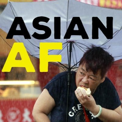 "The iconic ""Asian AF"" image. Source: Asian AF."