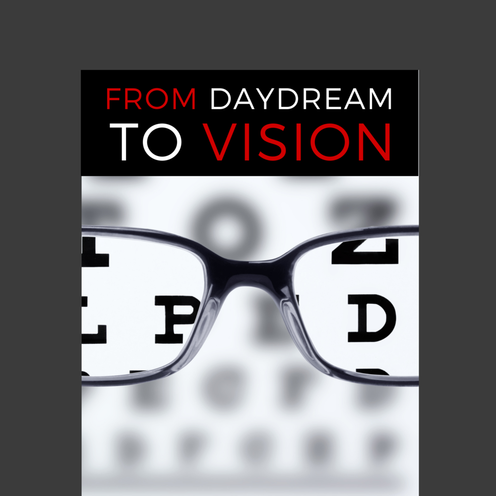 From Daydream to VISION