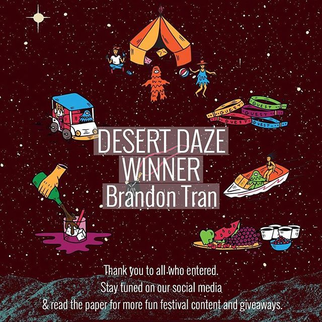 Congratulations to our giveaway winner, Brandon Tran! ✨ Thank you again to all who entered. Stay tuned for more coverage of the Desert Daze festival and make sure to pick up a copy of Quaker Campus each Thursday.