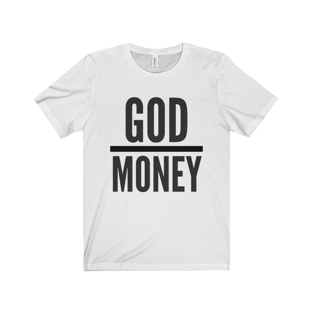 God Over Money Shirt