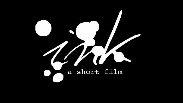 Ink - A Short Film