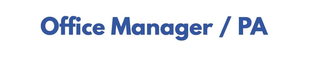 Office Manager / PA Vacancy