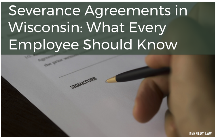 Severance agreements in wisconsin what every employee should know severance agreements in wisconsing platinumwayz