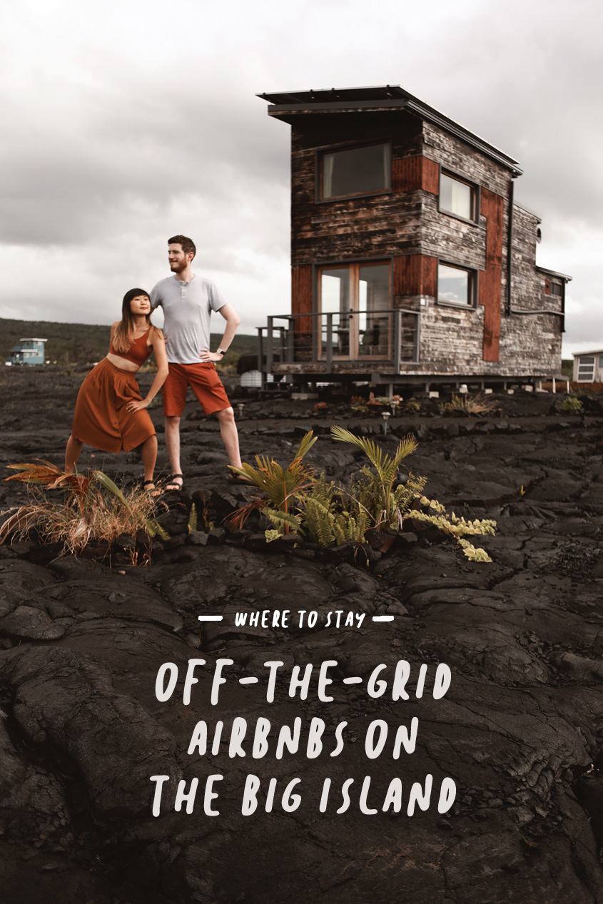 Where To Stay on the Big Island, Hawaii | Off-the-Grid Airbnb | Lava Field | #Wanderlust | Travel Guide