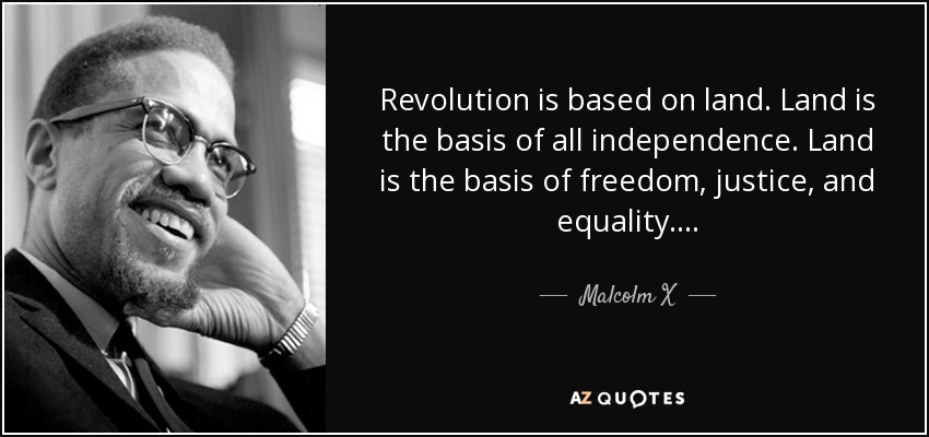 Malcolm X land.jpg