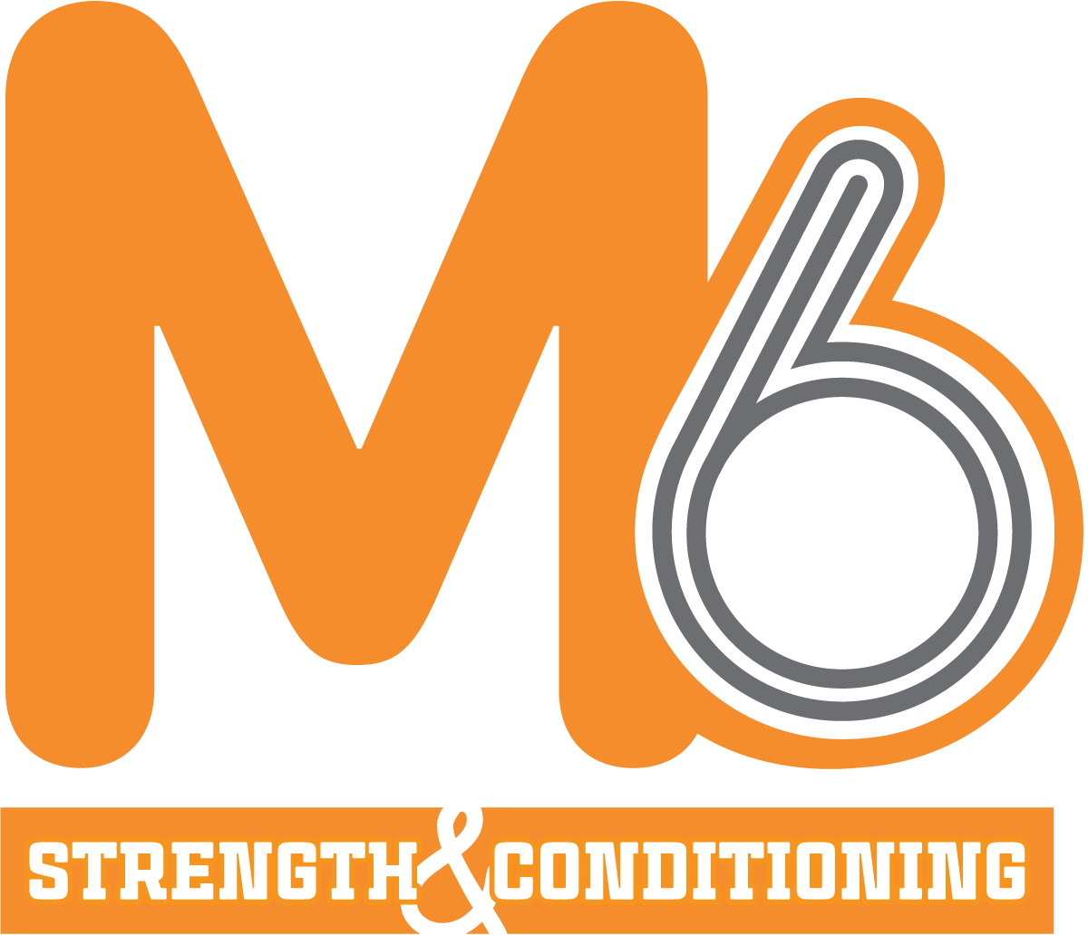 M6 Strength and Conditioning