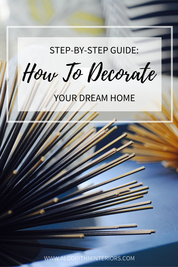 how-to-decorate-your-dream-home