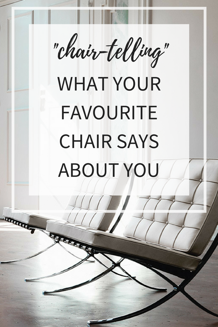 What your Favourite Chair Says about Your Personality