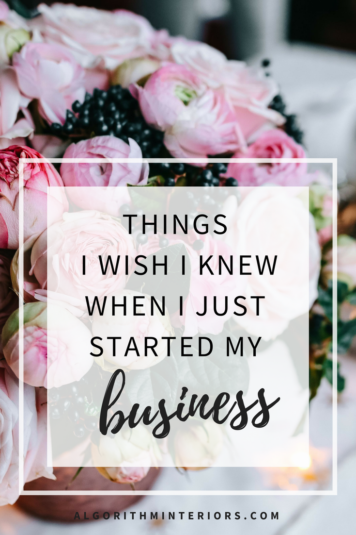 Things I wish I knew when I started my Interior Design Business
