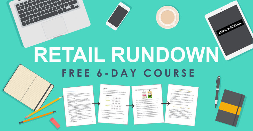 Retail Rundown - Catapano Group Free 6-Day Email Course On Selling to Retailers