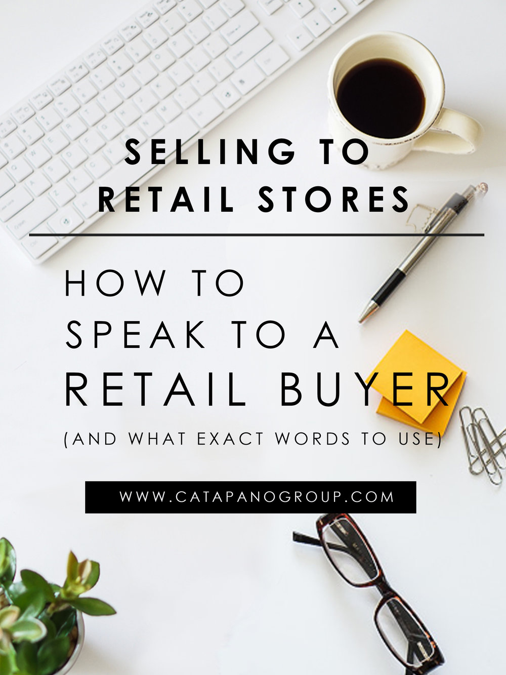 Selling to Retail Stores | How To Speak to A Retail Buyer