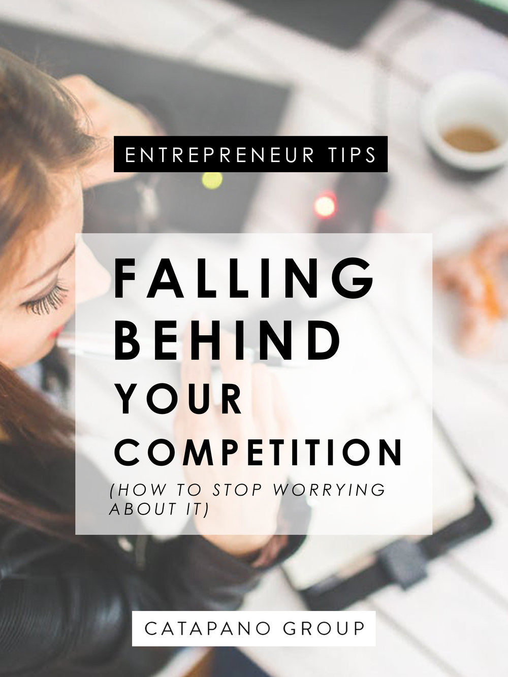 Falling Behind Your Competition and How To Stop Worrying About It
