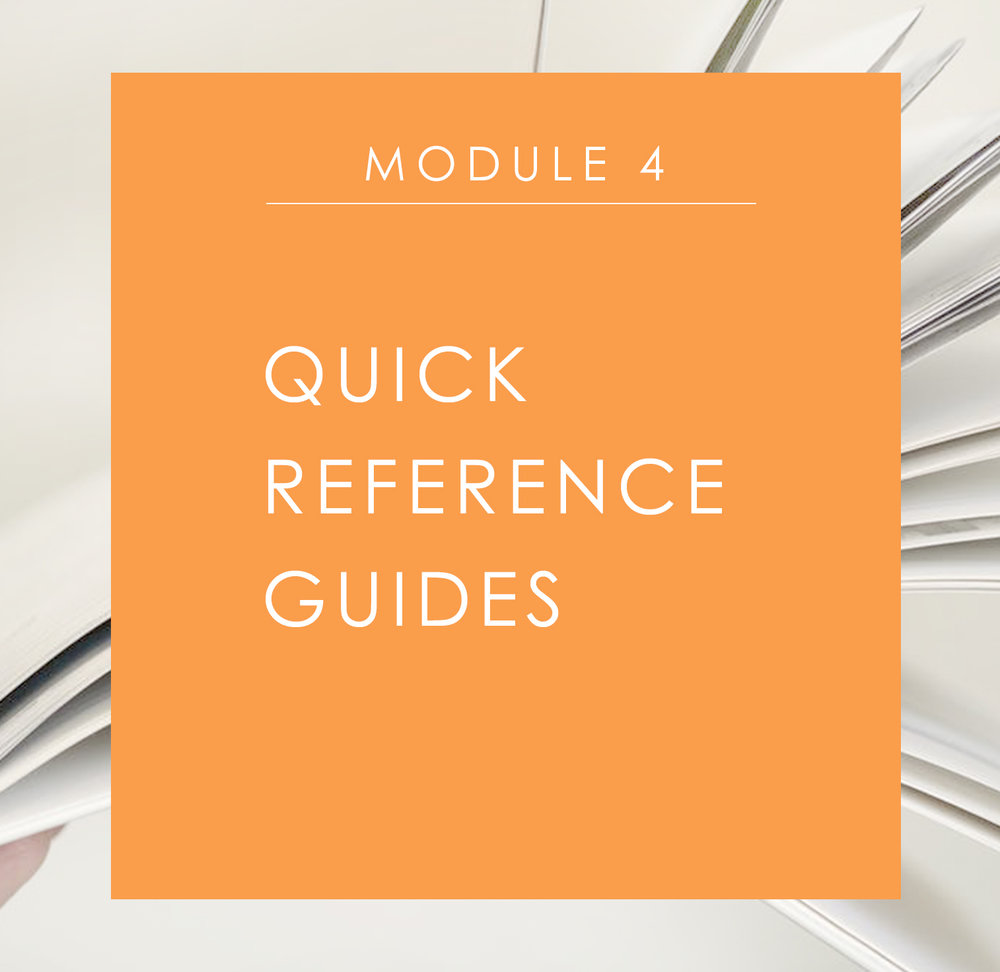 Module 4: Quick Reference Guides
