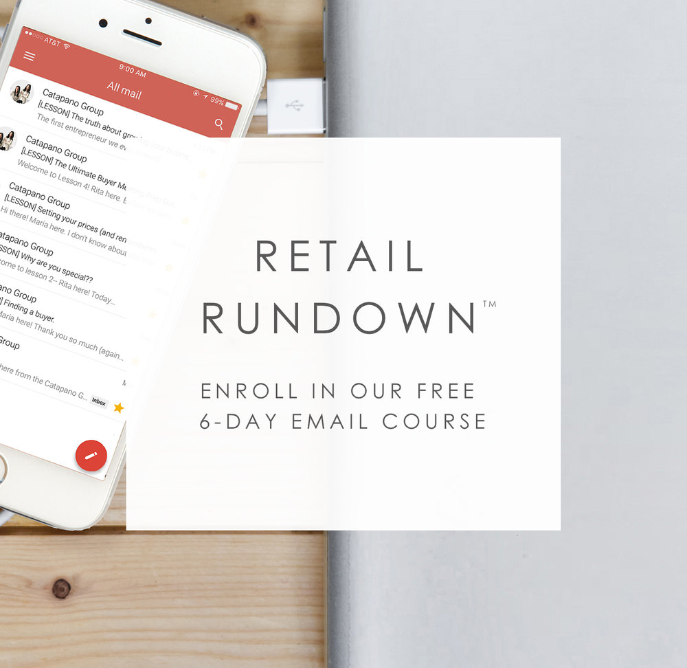 Retail Rundown - A free 6-day email course from Catapano Group