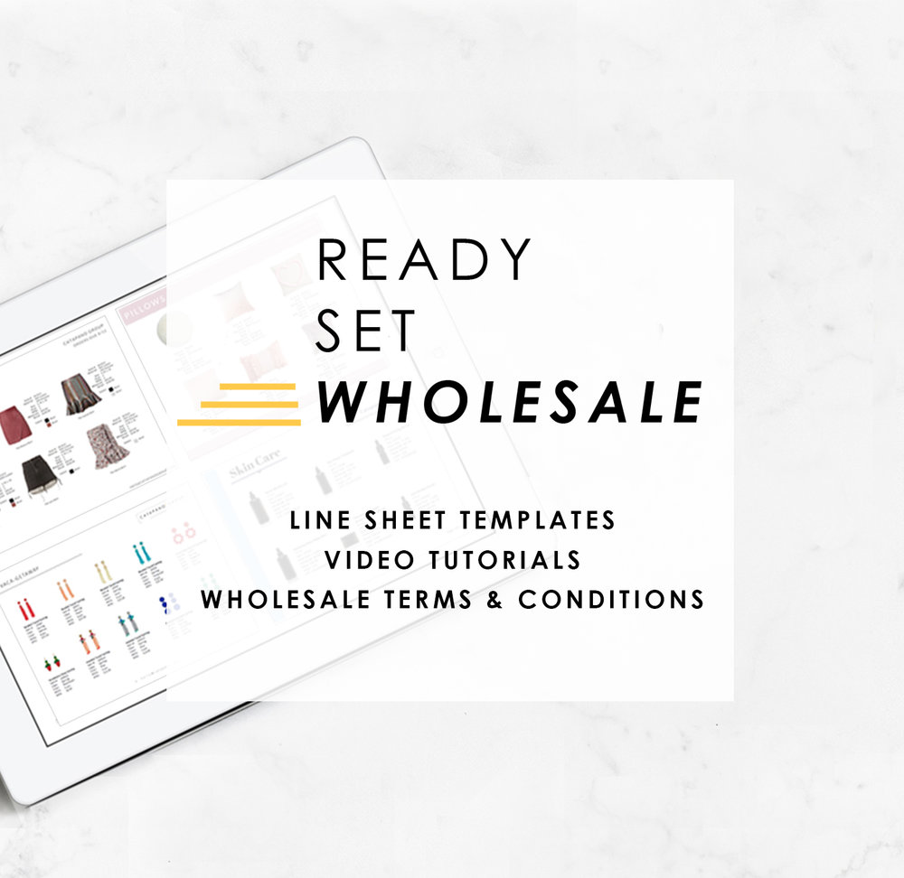 Ready Set Wholesale Line Sheet Course for Small Businesses