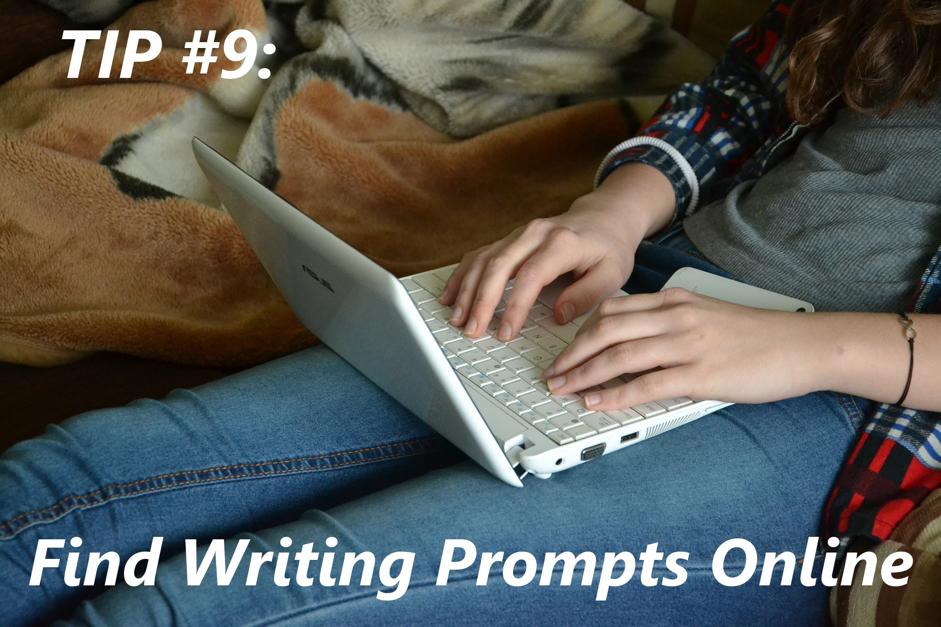 If you're really stuck with writer's block, find writing prompts online to get your creative juices flowing