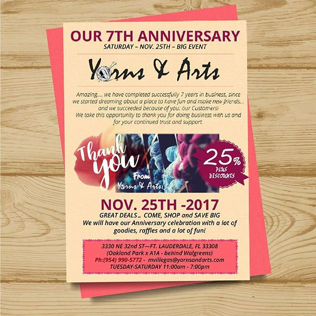 OUR 7TH ANNIVERSARY SATURDAY – NOV. 25TH – BIG EVENT . 3330 NE 32nd ST—FT. LAUDERDALE, FL 33308 (Oakland Park x A1A - behind Walgreens) Ph:(954) 990-5772 -  mvillegas@yarnsandarts.com TUESDAY-SATURDAY 11:00am - 7:00pm ___________________________________________________ . THANKSGIVING HOLIDAY WEEK SCHEDULE Ladies night will be Tuesday Nov 21st Wednesday 22nd -  Store will close at 5:30pm Thursday 23rd and Friday 24th - CLOSED Saturday 25th - BIG ANNIVERSARY SALE - 11:00am to 6:00pm . ___________________________________________________ YARNS - LAUGHS - FRIENDS Visit us @33308 NE 32 st Fort Lauderdale. www.yarnsandarts.com #knit  #handmade  #yarn  #crochet  #strikking  #wool  #knittingaddict  #knitwear  #knitted #handknit  #i_loveknitting  #yarnlove  #knitting_inspiration  #crocheting  #knitter  #YarnsandArts
