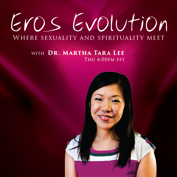 Eros Evolution - Dr. Martha Lee & I talk about the body's connection to the Divine.
