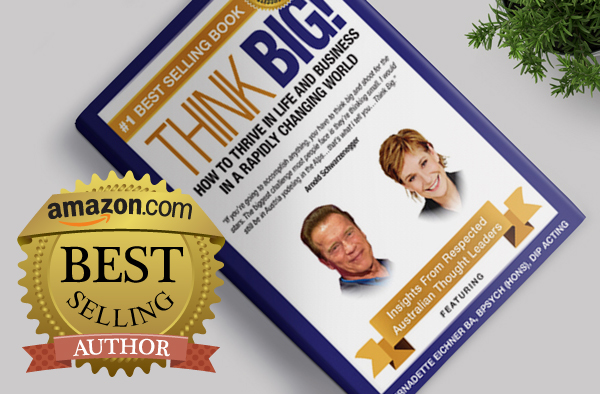 #1 Best Seller on Amazon:   Think Big! How to Thrive In Life And Business In A Rapidly Changing World: Insights From Respected Australian Thought Leaders , now available on  Amazon .