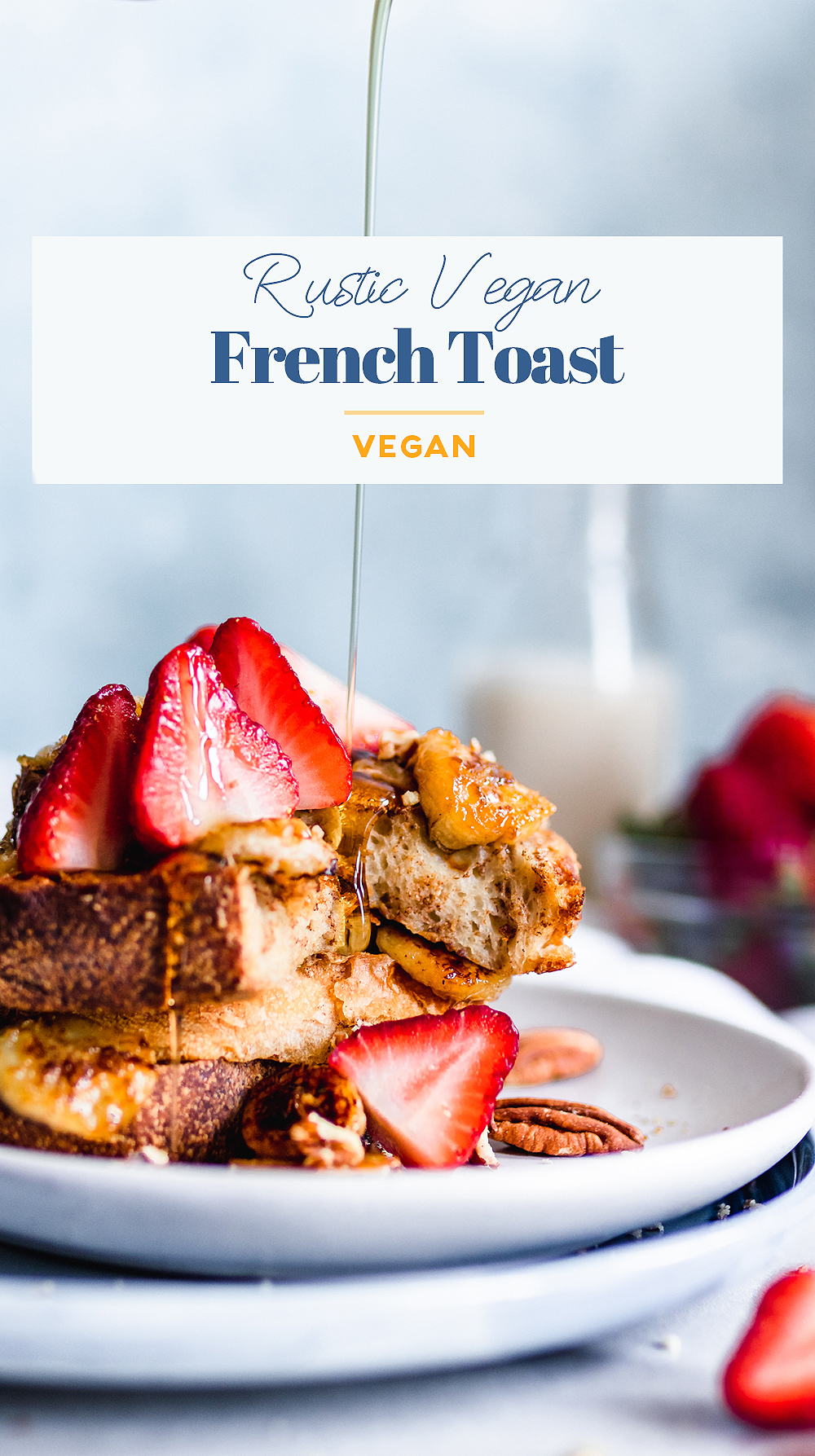 Rustic Vegan French Toast