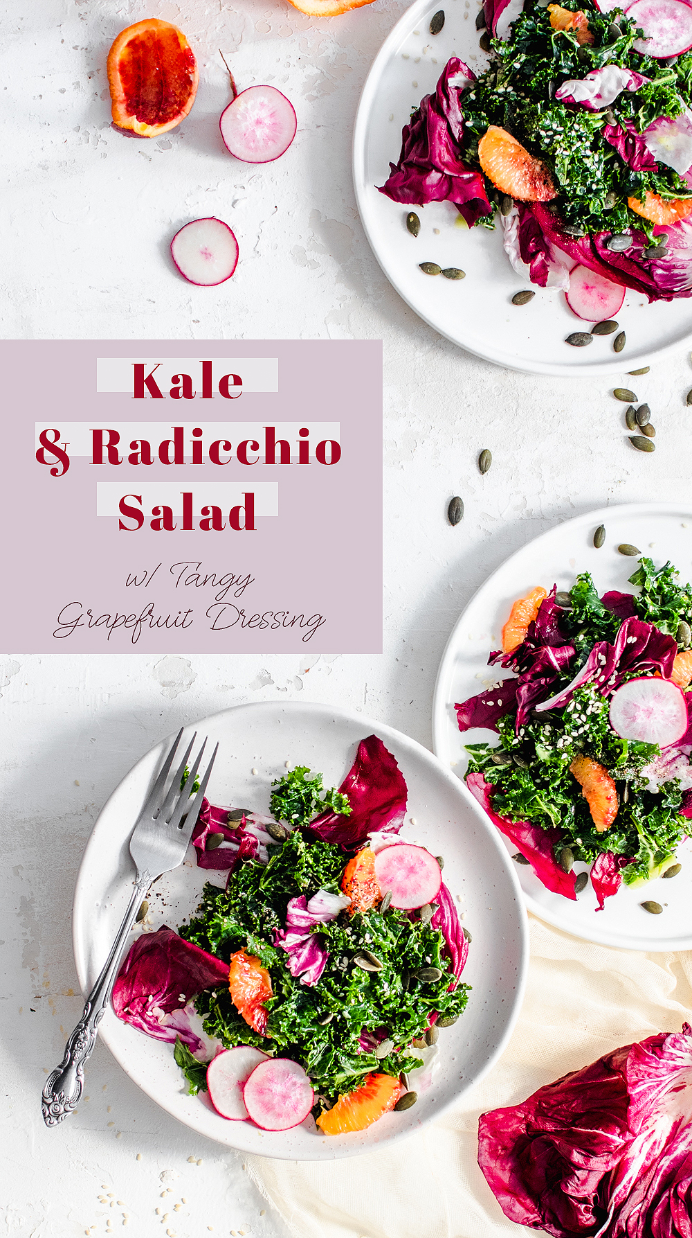 Kale & Radicchio Salad with Tangy Grapefruit Dressing