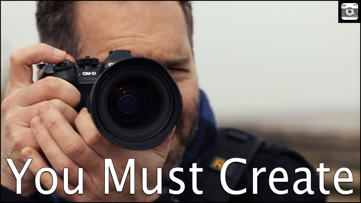 Photography - You Must Create