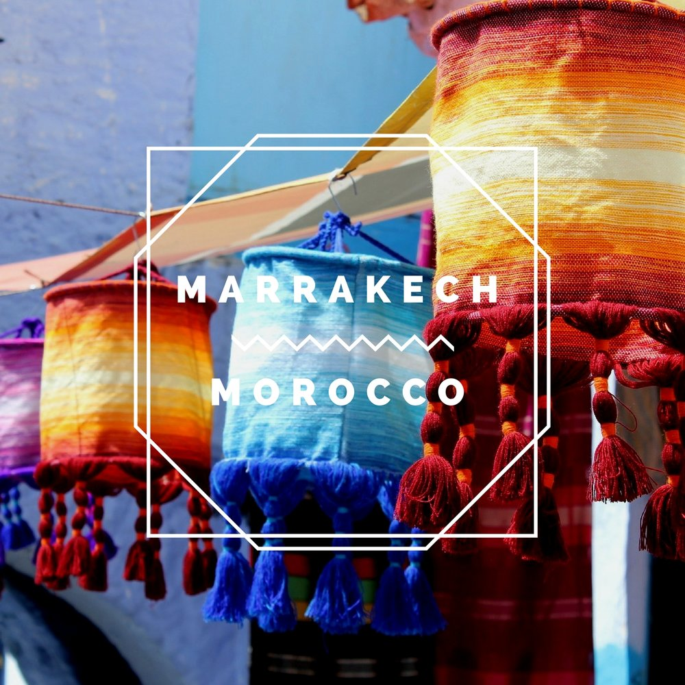 Marrakech   with its sand streets, drool-worthy mosaics, warm temperatures, and vibrant fabrics