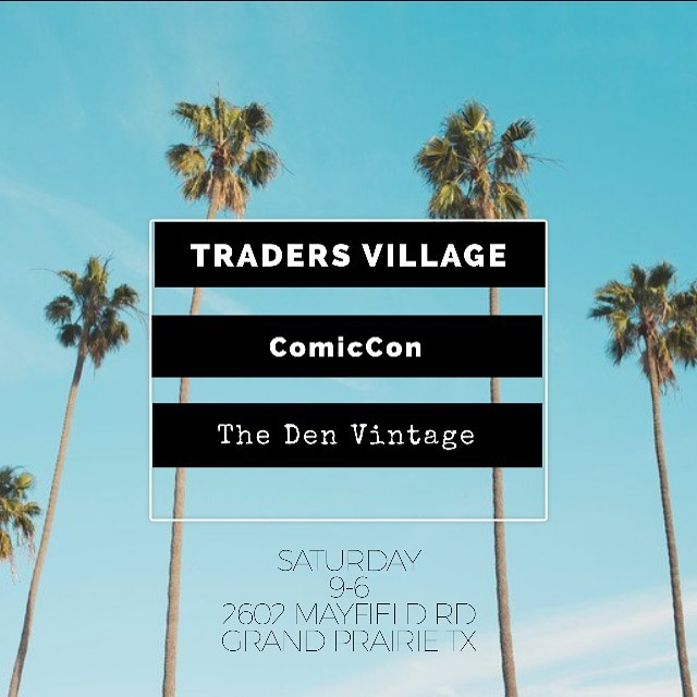 We will be at Traders Village COMICON on the west side of the park come check out our new finds 🐲  2602 Mayfield Rd Grand Prairie, TX  #comicon #vintage #tradersvillage #shop #musthave #shopping #instagood #instadaily #instafashion #fashion #comics