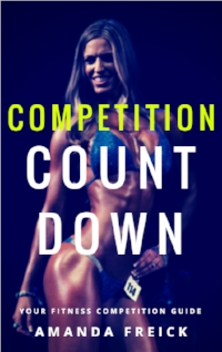 Competition Countdown - YOUR Fitness Competition Guide