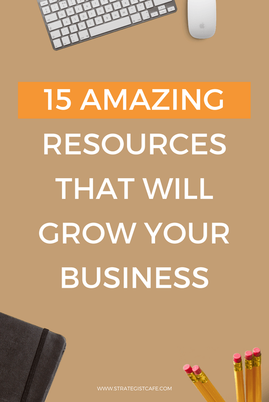 15 Amazing Resources That Will Grow Your Business