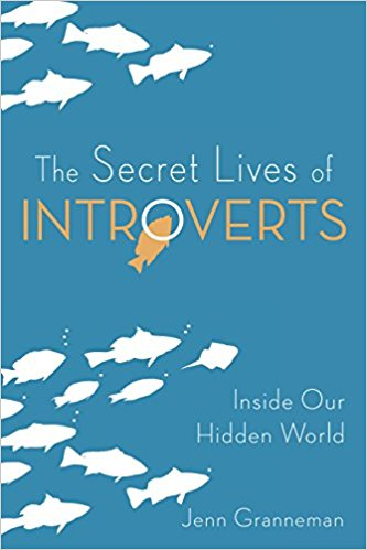 "Jenn Granneman ""The Secret Lives of Introverts"""