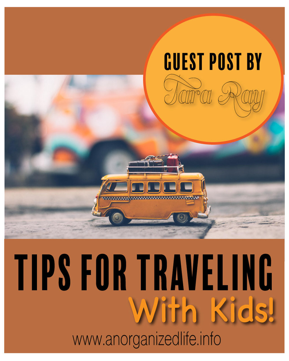 Tara Ray: Traveling with Kids!