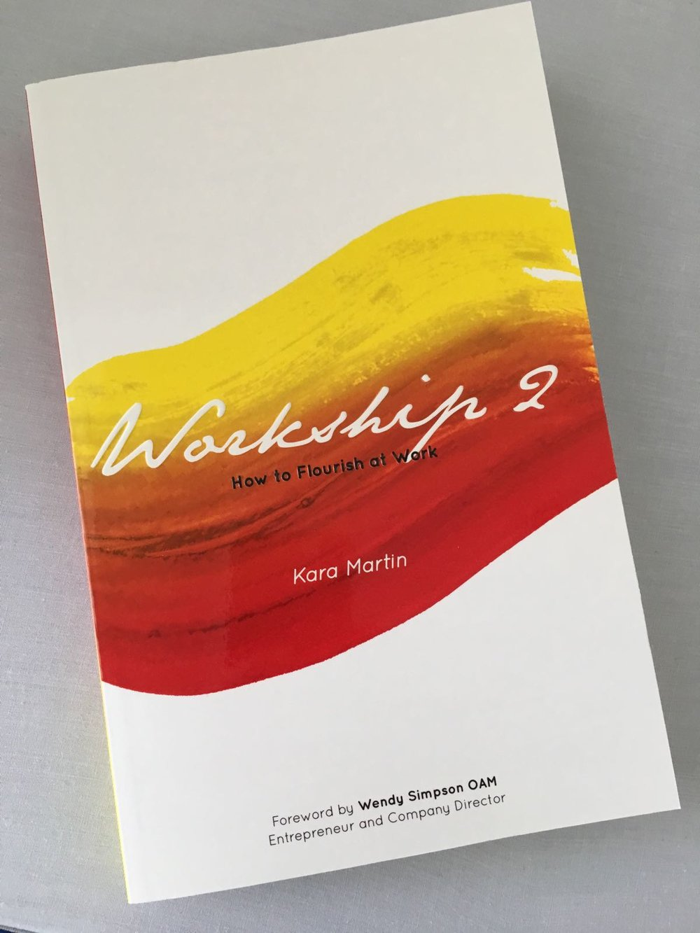 Here is an actual copy of  Workship 2: How to Flourish at Work