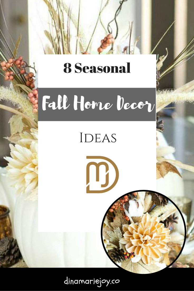 How to Decorate for the Fall — dinamariejoy.co