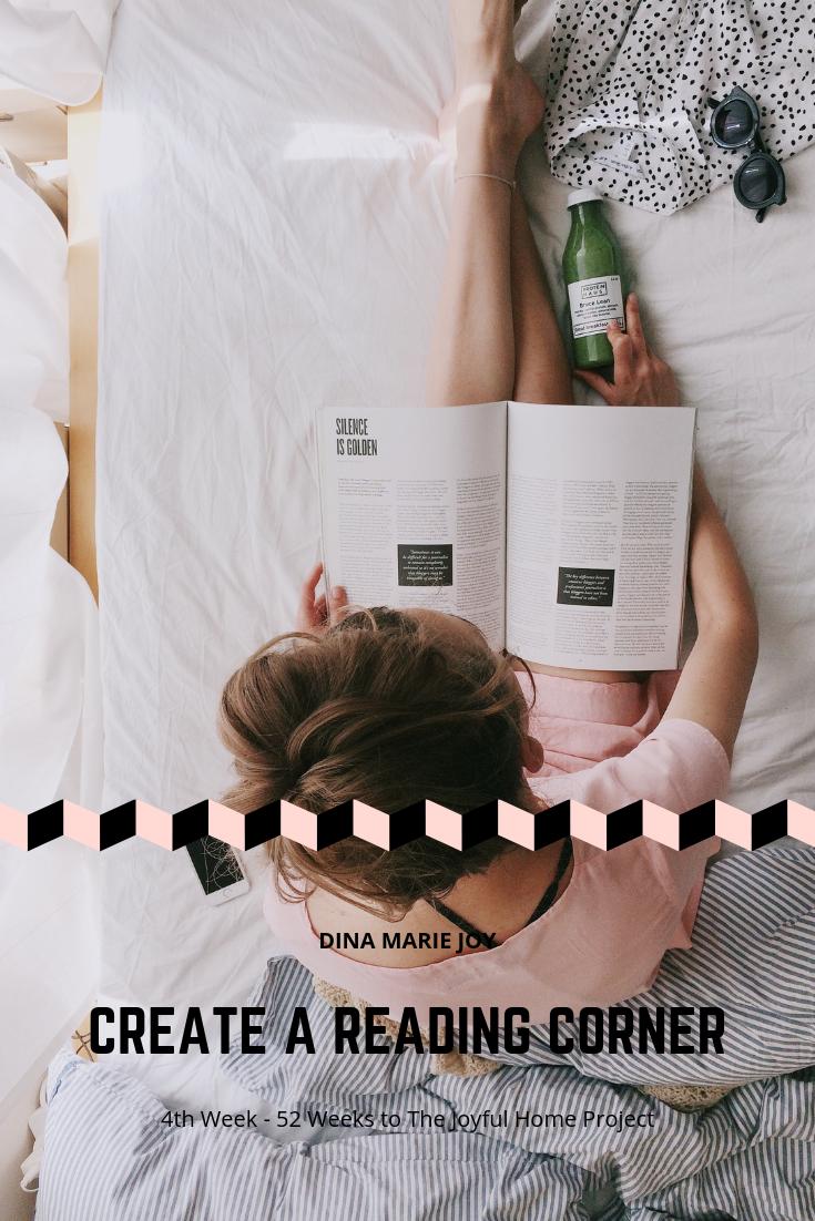 The Joyful Home Project with Dina Marie Joy. Week #4 Create a Reading Corner. www.dinamariejoy.co