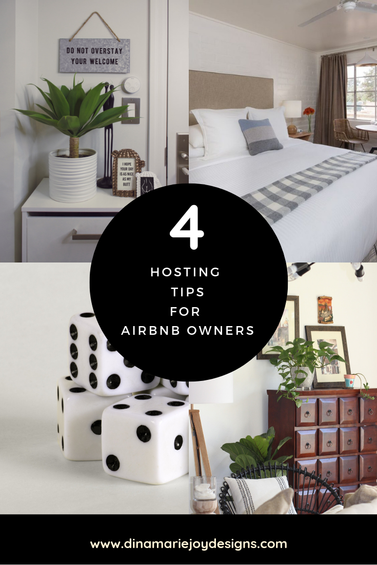 4 Hosting Tips for Airbnb Owners by Dina Marie Joy. Dina Marie Joy is a Vacation Home Expert. www.dinamariejoy.co